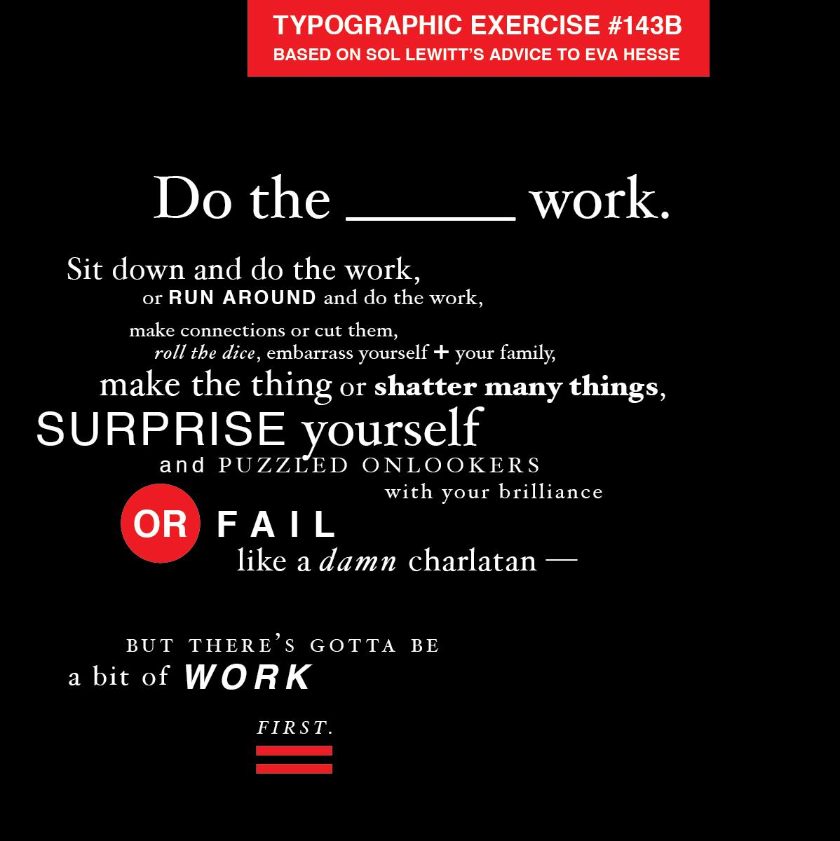 """Do the Work"" typographic exercise"